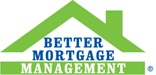 Better Mortgage Management